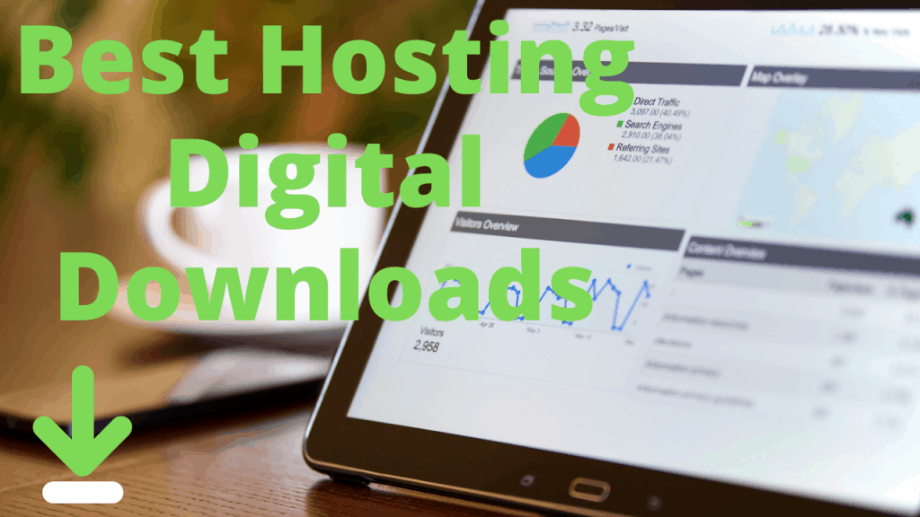 best web hosting for digital downloads