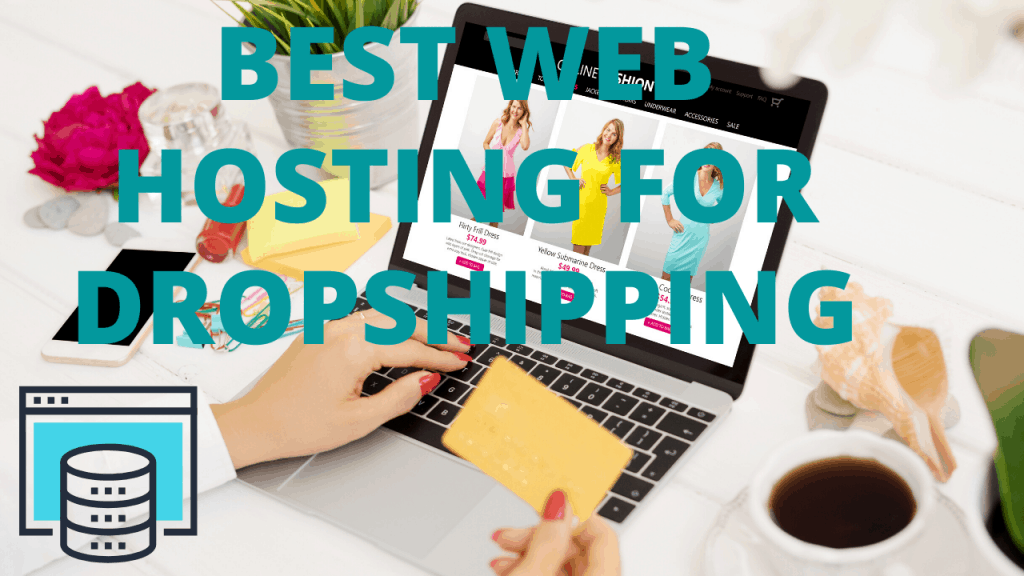 best web hosting for dropshipping